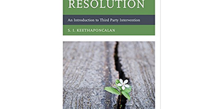 NEW BOOK RELEASE: Conflict Resolution: An Introduction to Third Party Intervention